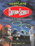 The Complete Book Of Captain Scarlet cover